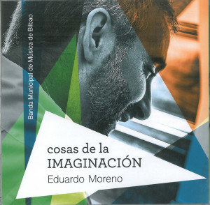 Cosas de la Imaginación. Eduardo Moreno. Rara Avis 2015