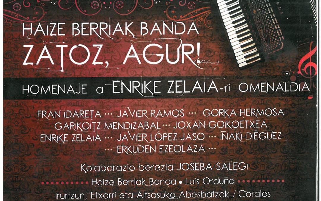 Video del concierto homenaje a Enrike Zelaia